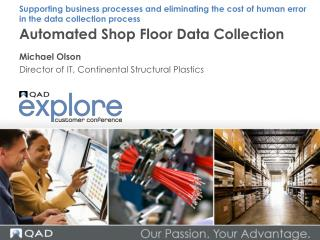 Automated Shop Floor Data Collection