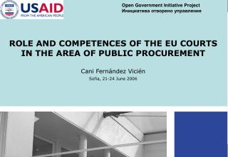 ROLE AND COMPETENCES OF THE EU COURTS IN THE AREA OF PUBLIC PROCUREMENT Cani Fernández Vicién