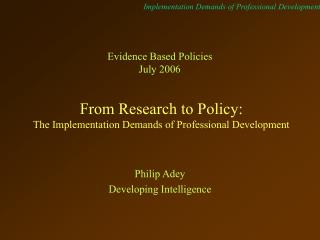 From Research to Policy: The Implementation Demands of Professional Development