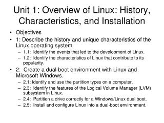Unit 1: Overview of Linux: History, Characteristics, and Installation