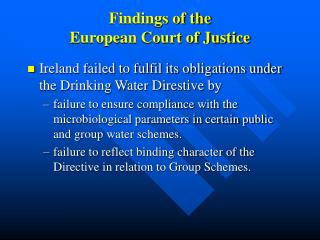 Findings of the  European Court of Justice