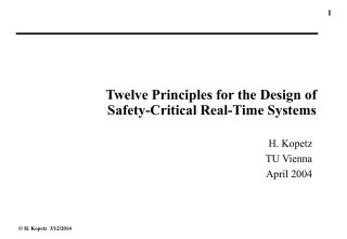 Twelve Principles for the Design of  Safety-Critical Real-Time Systems