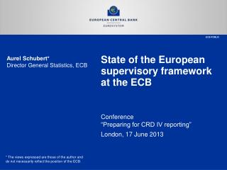 State of the European supervisory framework at the ECB