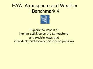 EAW. Atmosphere and Weather  Benchmark 4