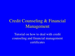 Credit Counseling & Financial Management