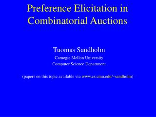 Preference Elicitation in Combinatorial Auctions