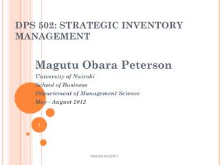 DPS 502: STRATEGIC INVENTORY MANAGEMENT