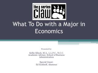 What To Do with a Major in Economics