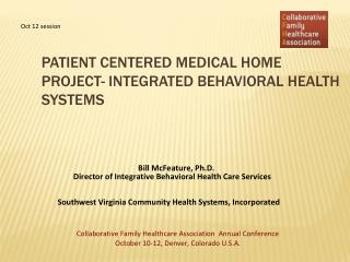 Patient Centered Medical Home  Project- Integrated Behavioral Health Systems