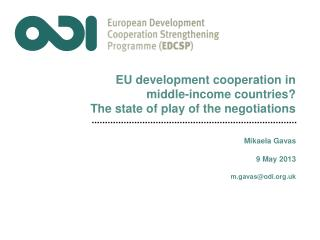 EU development  cooperation in middle-income countries ? The state of play of the negotiations