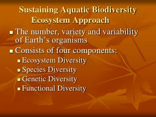Sustaining Aquatic Biodiversity Ecosystem Approach
