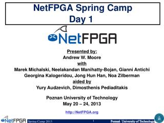 NetFPGA Spring Camp Day 1