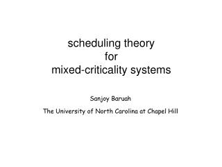 scheduling theory  for  mixed-criticality systems
