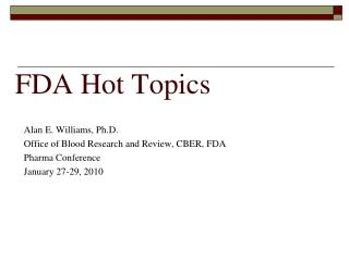 FDA Hot Topics