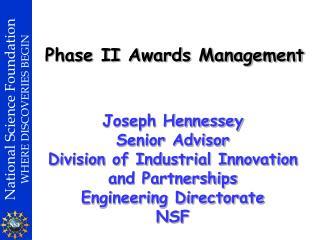 Phase II Awards Management