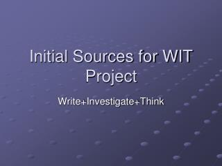 Initial Sources for WIT Project