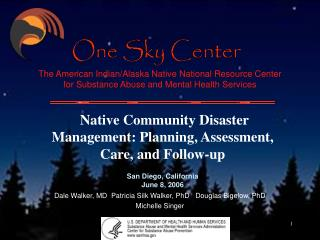 Native Community Disaster Management: Planning, Assessment, Care, and Follow-up