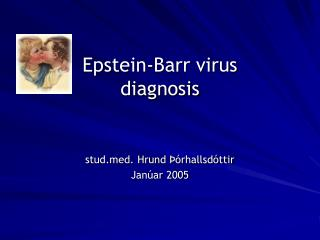 Epstein-Barr virus  diagnosis
