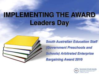 IMPLEMENTING THE AWARD Leaders Day