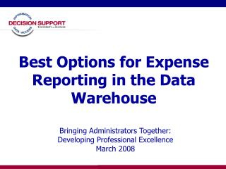 Best Options for Expense Reporting in the Data Warehouse