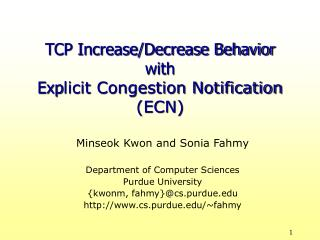 TCP Increase/Decrease Behavior  with  Exp licit Congestion Notification (ECN)