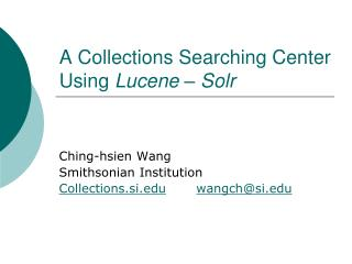A Collections Searching Center Using  Lucene – Solr