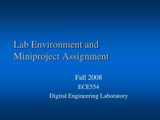 Lab Environment and Miniproject Assignment