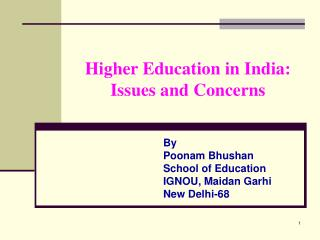 Higher Education in India: Issues and Concerns