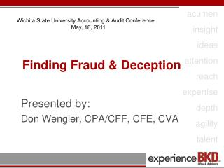 Finding Fraud & Deception
