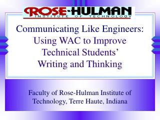 Communicating Like Engineers: Using WAC to Improve Technical Students'  Writing and Thinking