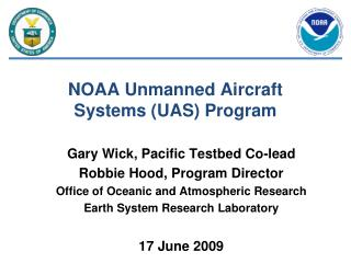 NOAA Unmanned Aircraft Systems (UAS) Program
