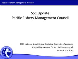 SSC Update Pacific Fishery Management Council