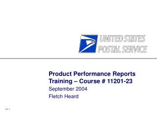 Product Performance Reports Training – Course # 11201-23