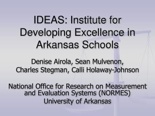 IDEAS: Institute for Developing Excellence in Arkansas Schools