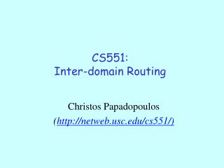 CS551: Inter-domain Routing