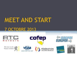 MEET AND START 7 OCTOBRE 2013