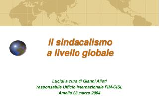 il sindacalismo  a livello globale