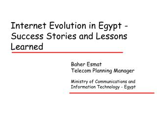 Internet Evolution in Egypt - Success Stories and Lessons Learned