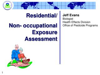 Residential/ Non- occupational Exposure Assessment