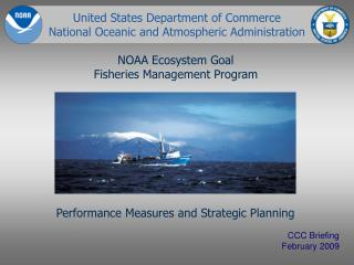 NOAA Ecosystem Goal Fisheries Management Program