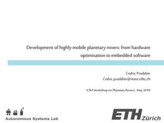 Development of highly mobile planetary rovers: from hardware  optimisation to embedded software