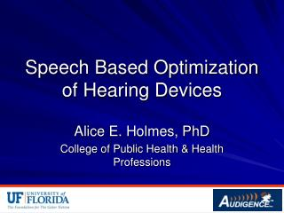 Speech Based Optimization of Hearing Devices