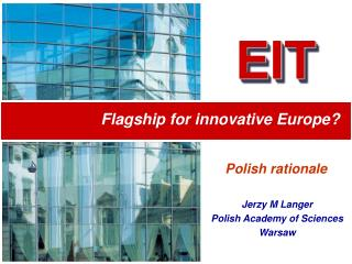 Flagship for innovative Europe?