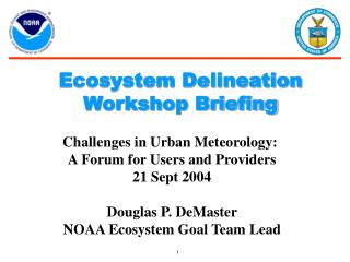Ecosystem Delineation Workshop Briefing