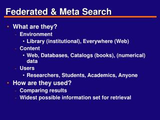 Federated  Meta Search