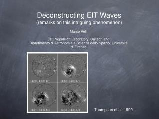 Deconstructing EIT Waves (remarks on this intriguing phenomenon)