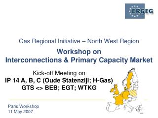 Kick-off Meeting on  IP 14 A, B, C (Oude Statenzijl; H-Gas) GTS <> BEB; EGT; WTKG