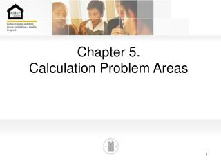 Chapter 5. Calculation Problem Areas