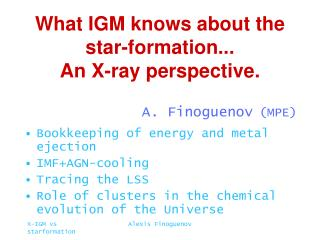 What IGM knows about the star-formation...  An X-ray perspective.
