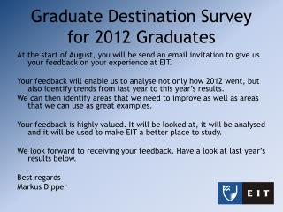 Graduate Destination Survey  for 2012 Graduates